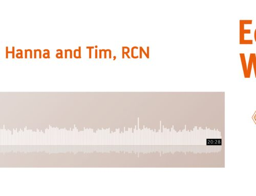 Podcast with Tim and Hannah from Royal College of Nursing