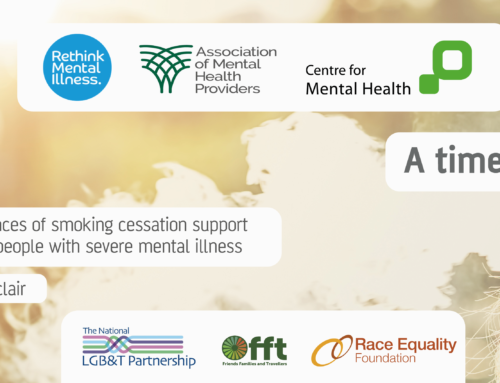 A time to quit – Centre for Mental Health, Rethink Mental Illness and the Association of Mental Health Providers
