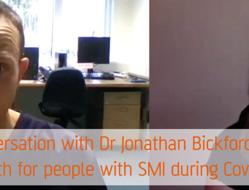 Conversation with Dr Jonathan Bickford on physical health for people with SMI during Covid-19