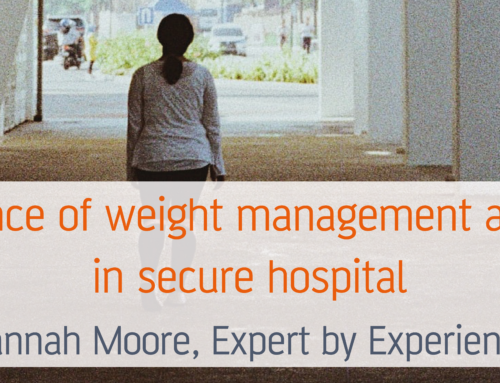My experience of weight management and smoking in secure hospital