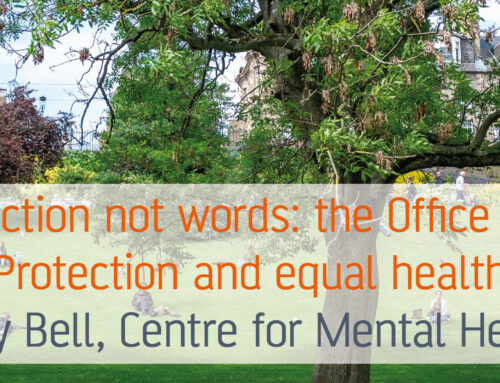 Time for action not words: the Office for Health Protection and equal health