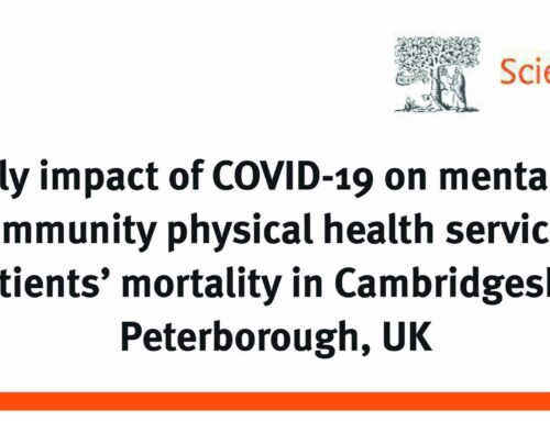The early impact of COVID-19 on mental health and community physical health services and their patients' mortality in Cambridgeshire and Peterborough, UK
